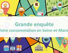 Grande enquête de consommation en Seine-et-Marne